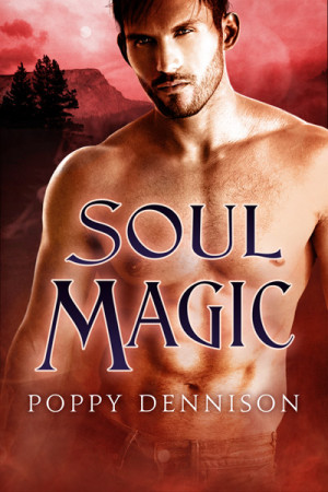 Soul Magic by Poppy Dennison